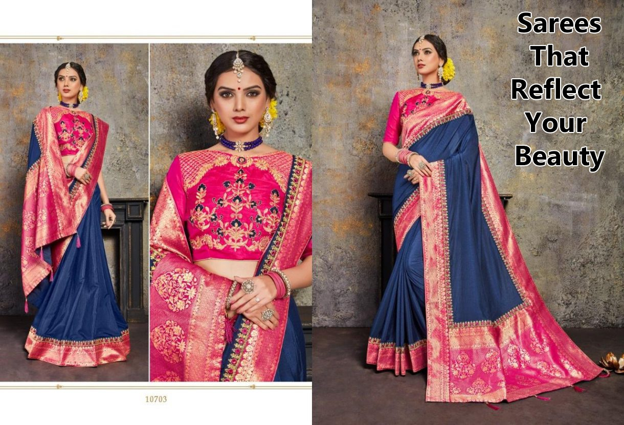 Sarees that Reflect your Beauty